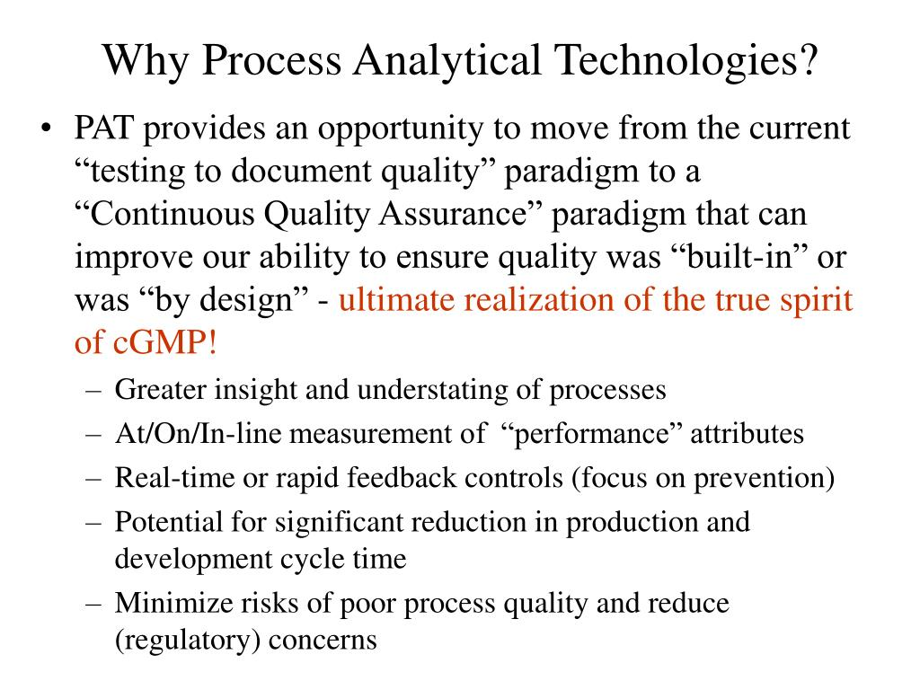 Why Process Analytical Technologies?