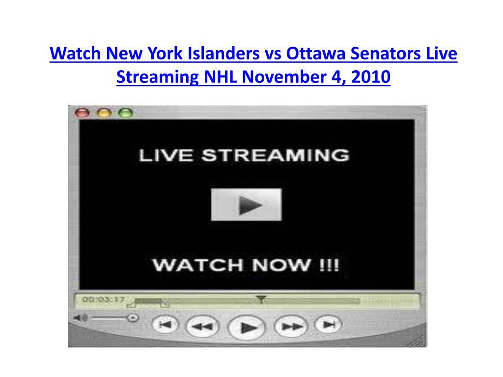 watch new york islanders vs ottawa senators live streaming nhl november 4 2010 l.