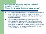 what do we mean by regular physical activity adults from let s make scotland more active