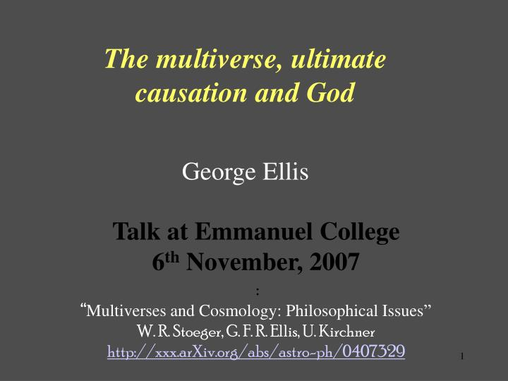 the multiverse ultimate causation and god george ellis n.