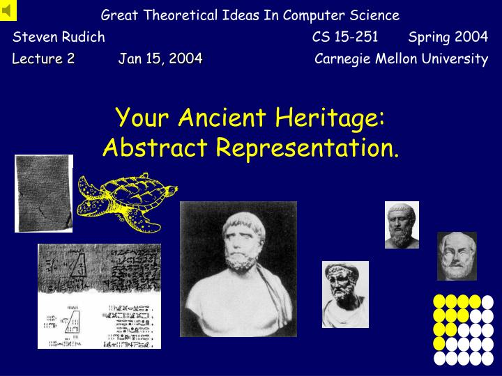 your ancient heritage abstract representation n.