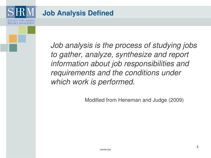 judging job analysis Job analysis, a human resource management practice is a systematic process for collecting and in addition, in a comprehensive review of 301 studies, judge, thoresen, bono, and patton (2001) found.