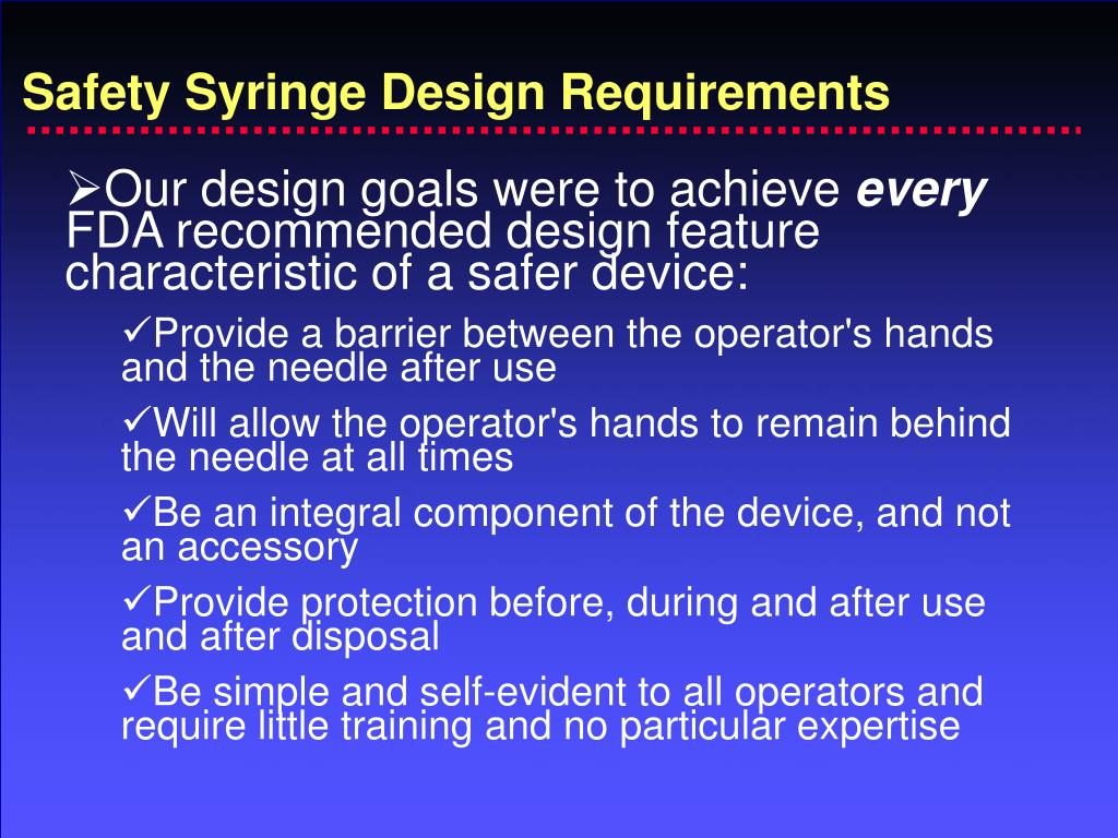 Safety Syringe Design Requirements