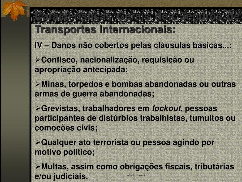 Características Gerais dos Seguros de Transportes Internacionais: