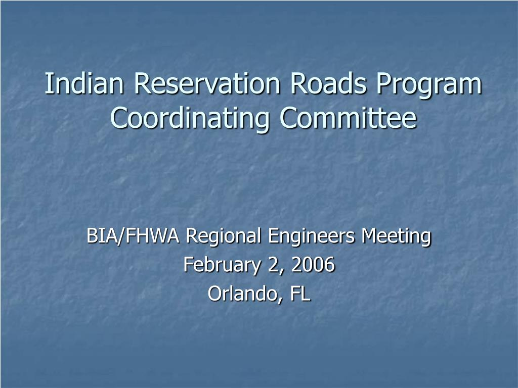 indian reservation roads program coordinating committee l.