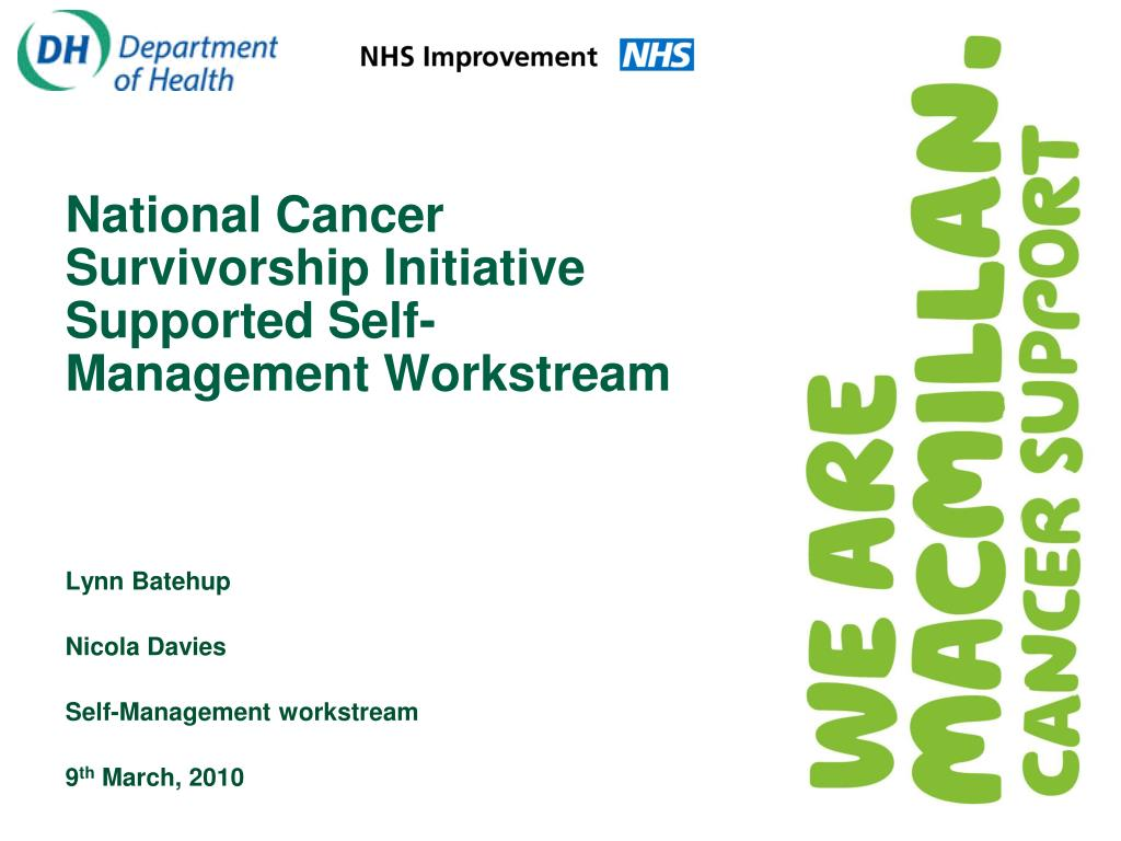 national cancer survivorship initiative supported self management workstream l.