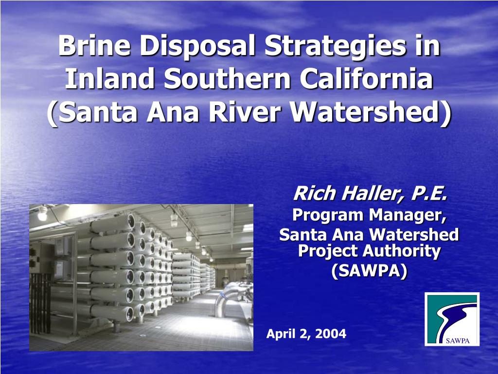 brine disposal strategies in inland southern california santa ana river watershed l.