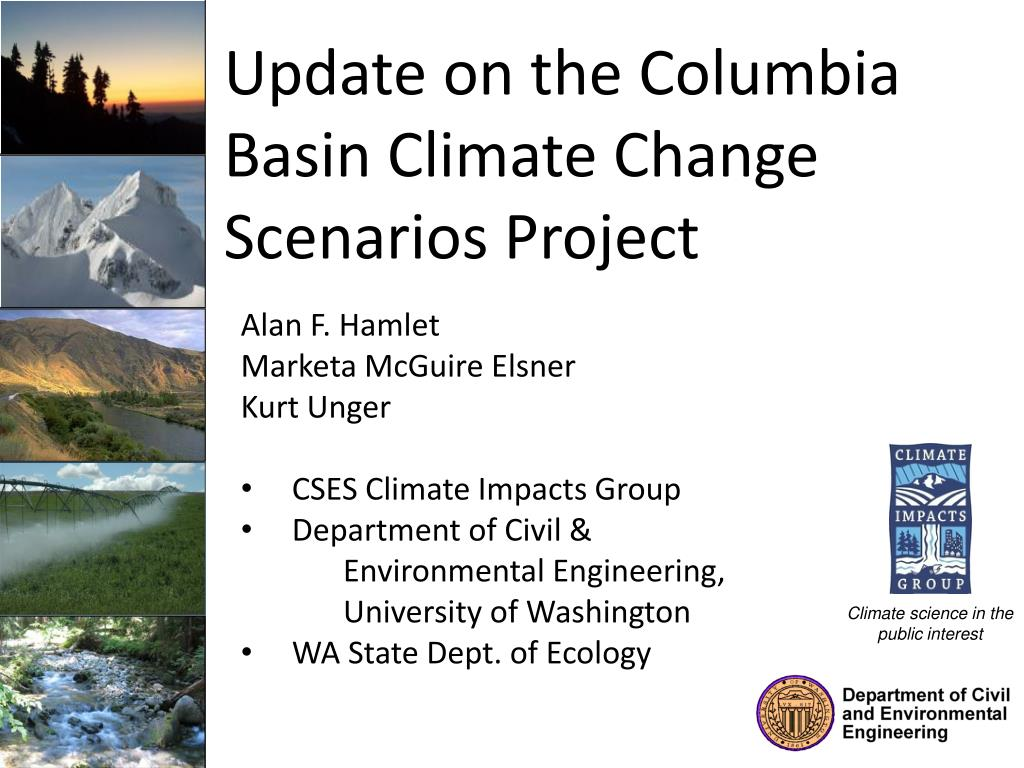 Climate Change Update: Update On The Columbia Basin Climate Change