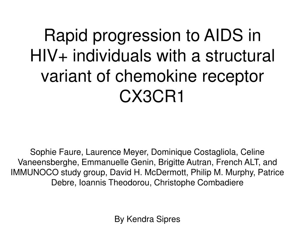 rapid progression to aids in hiv individuals with a structural variant of chemokine receptor cx3cr1 l.