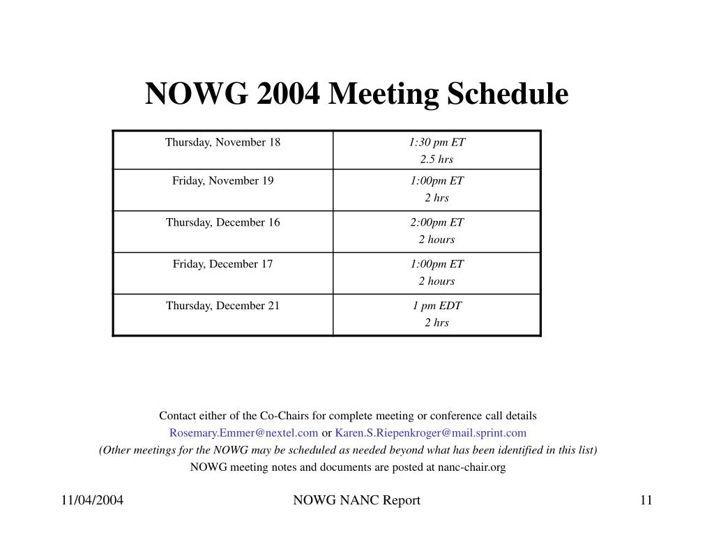 NOWG 2004 Meeting Schedule