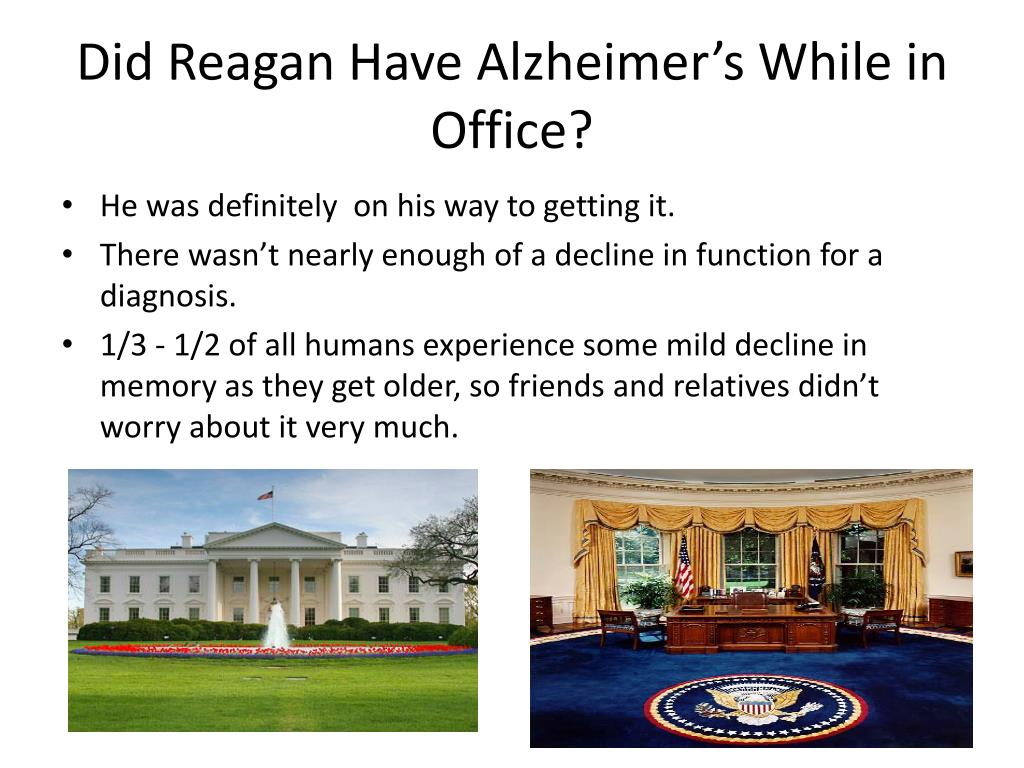 Did Reagan Have Alzheimer's While in Office?