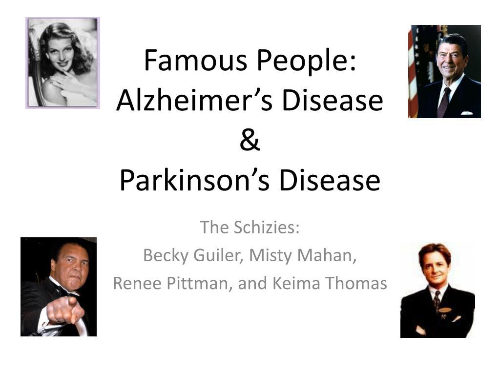 famous people alzheimer s disease parkinson s disease l