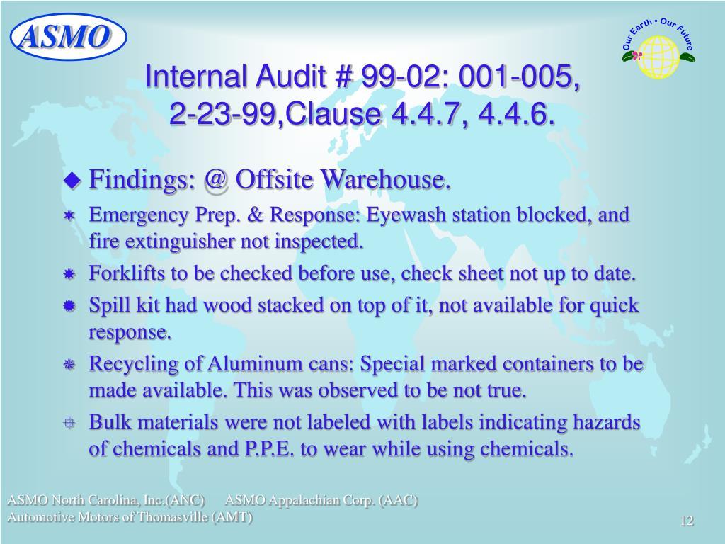 Internal Audit # 99-02: 001-005,