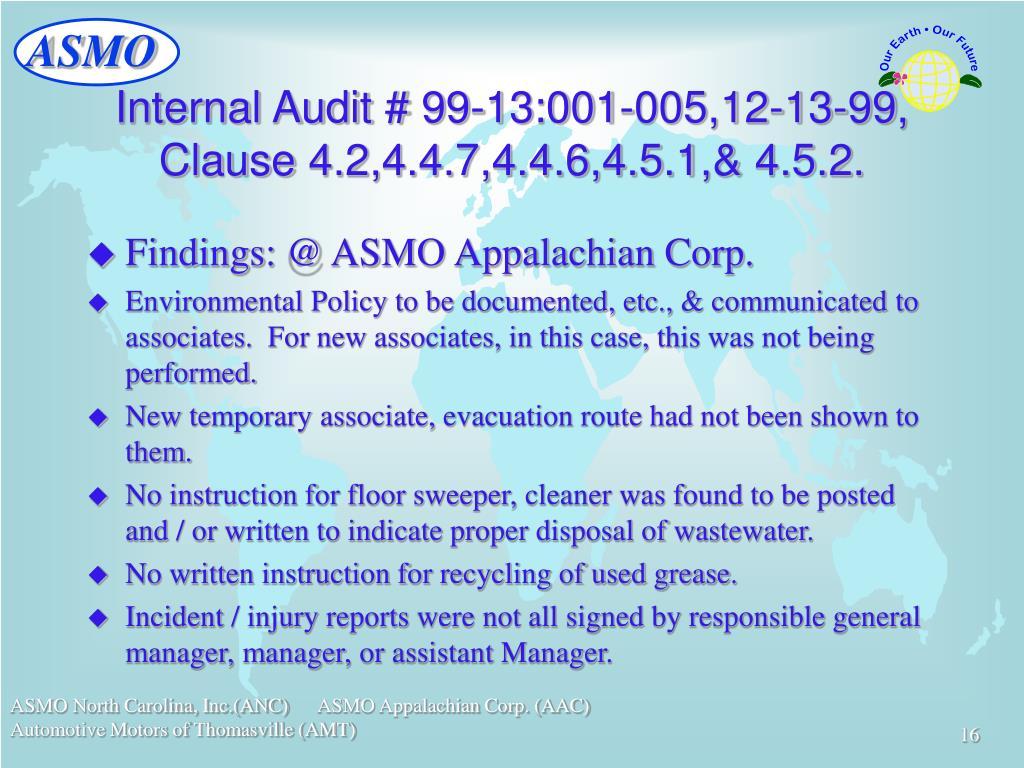Internal Audit # 99-13:001-005,12-13-99, Clause 4.2,4.4.7,4.4.6,4.5.1,& 4.5.2.