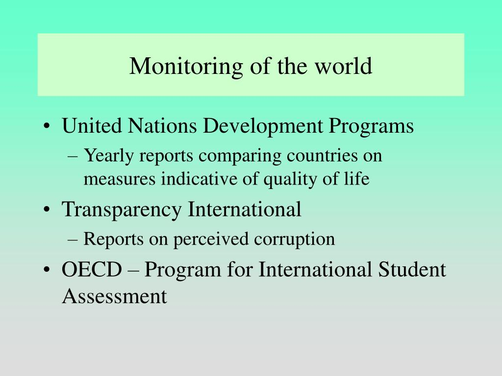 Monitoring of the world