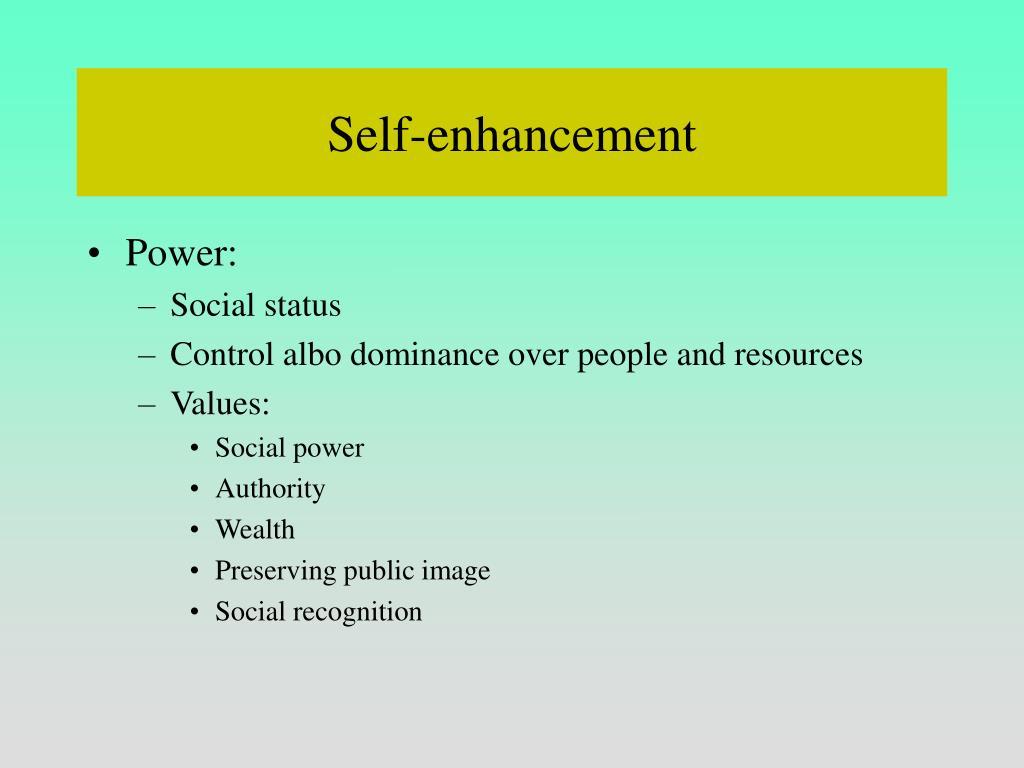 Self-enhancement