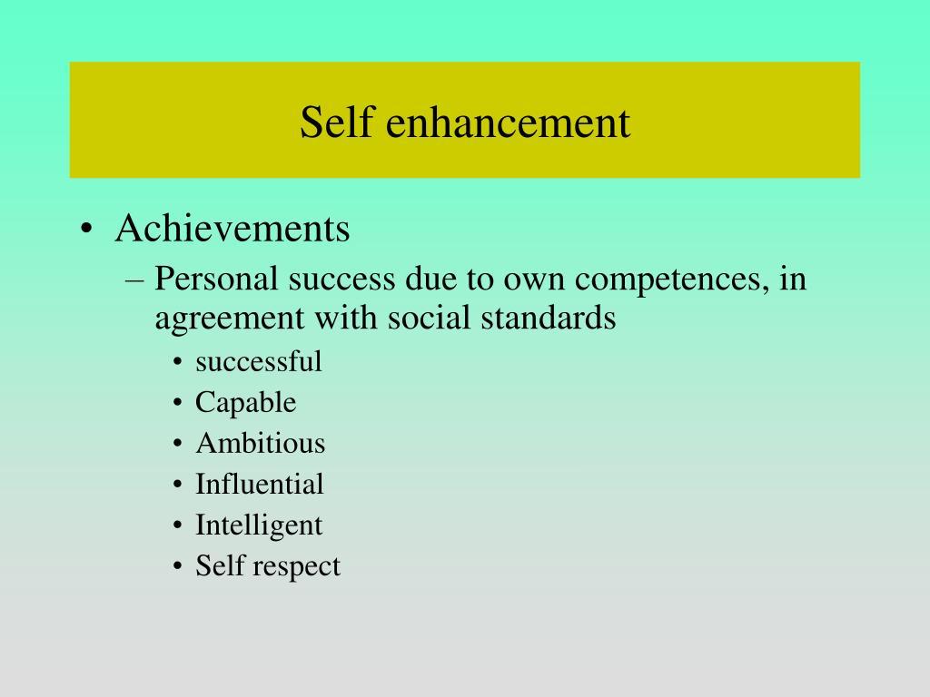 Self enhancement