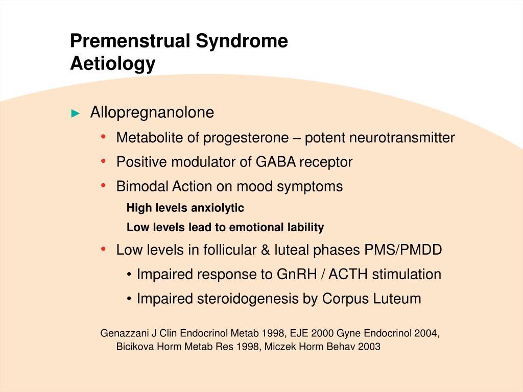 PPT - Premenstrual Syndrome Pathophysiology, Definition of