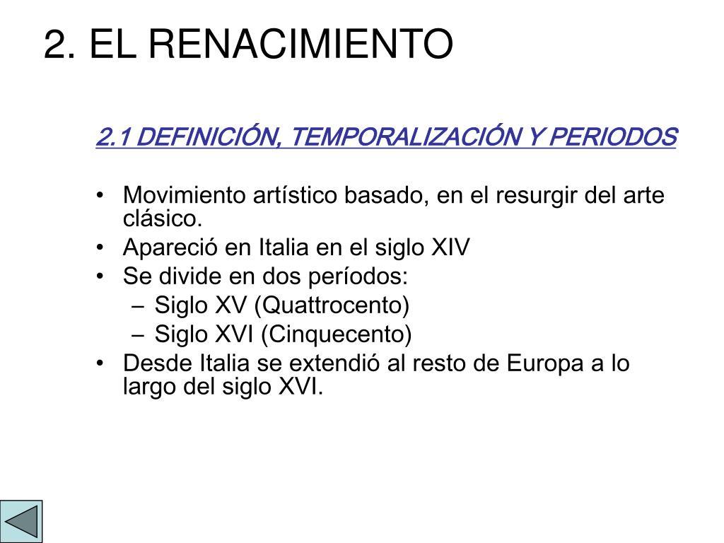 2. EL RENACIMIENTO