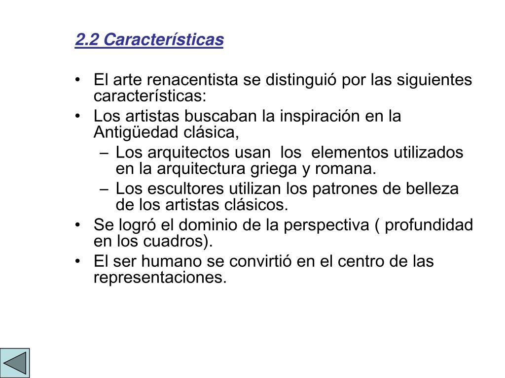 2.2 Características