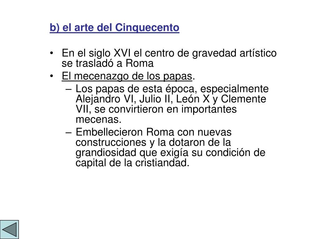 b) el arte del Cinquecento