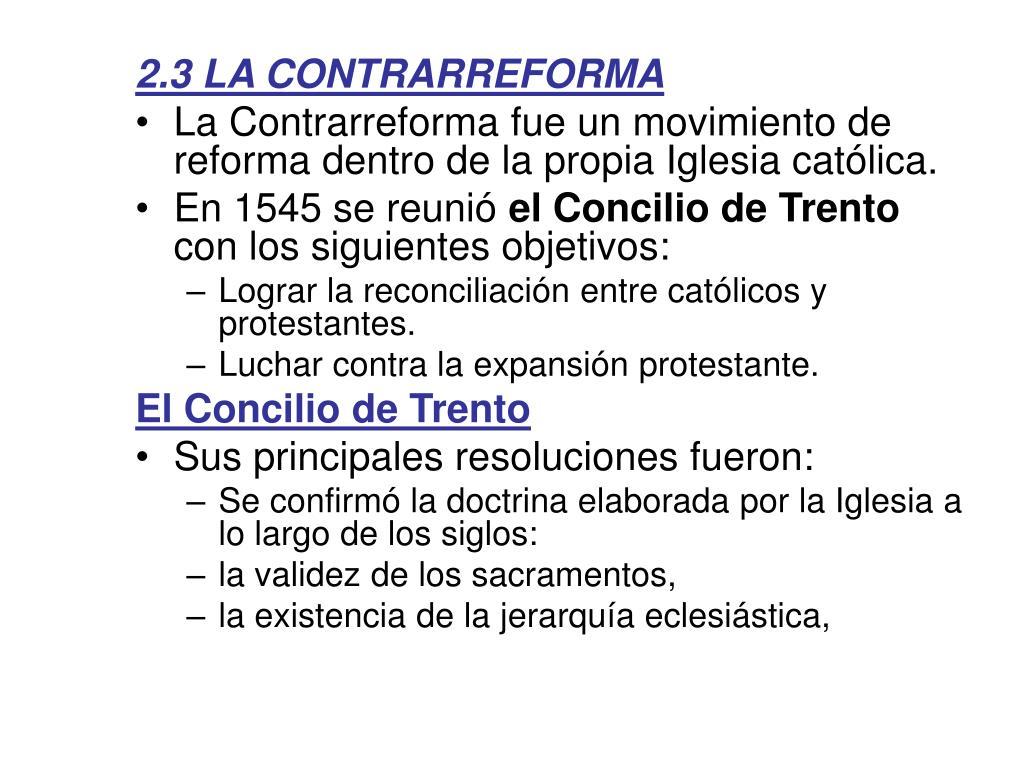 2.3 LA CONTRARREFORMA