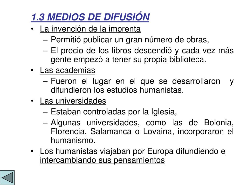 1.3 MEDIOS DE DIFUSIÓN