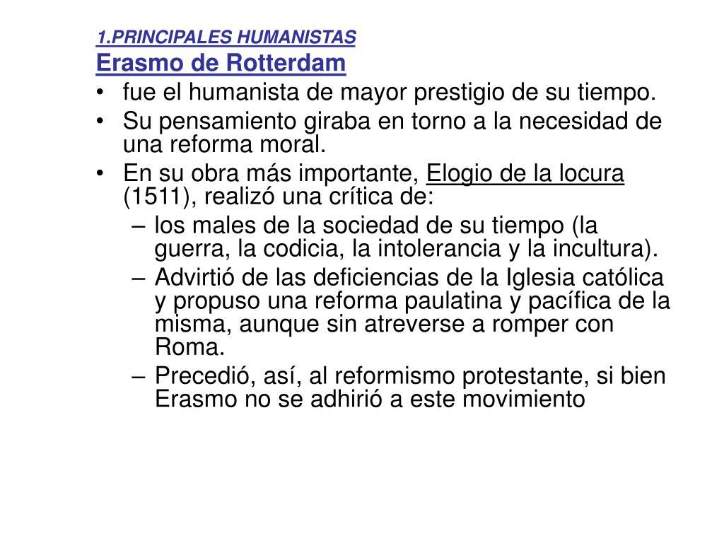 1.PRINCIPALES HUMANISTAS