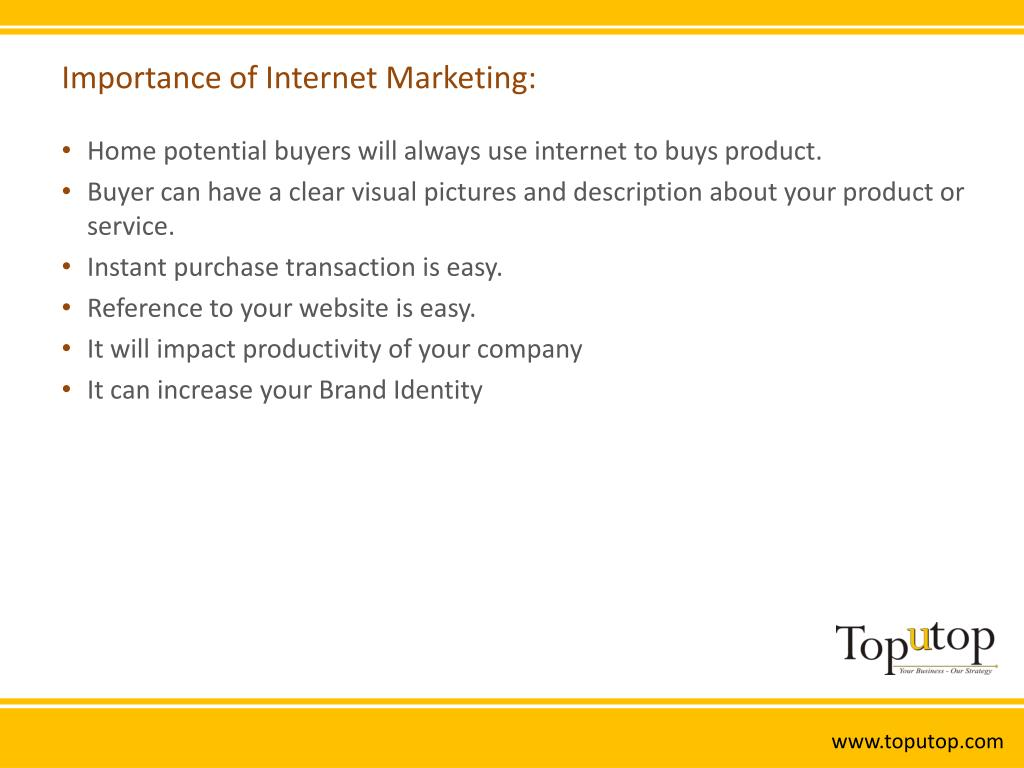 Importance of Internet Marketing: