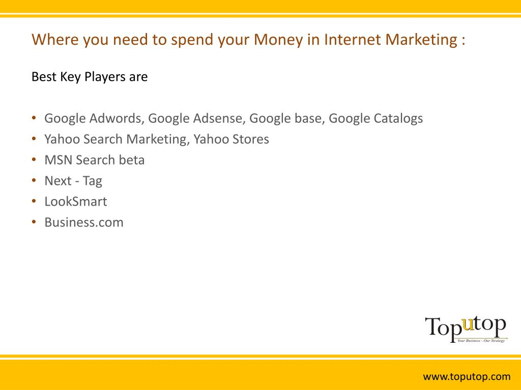 Where you need to spend your Money in Internet Marketing :