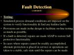 fault detection continued