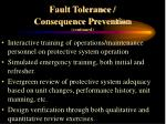 fault tolerance consequence prevention continued