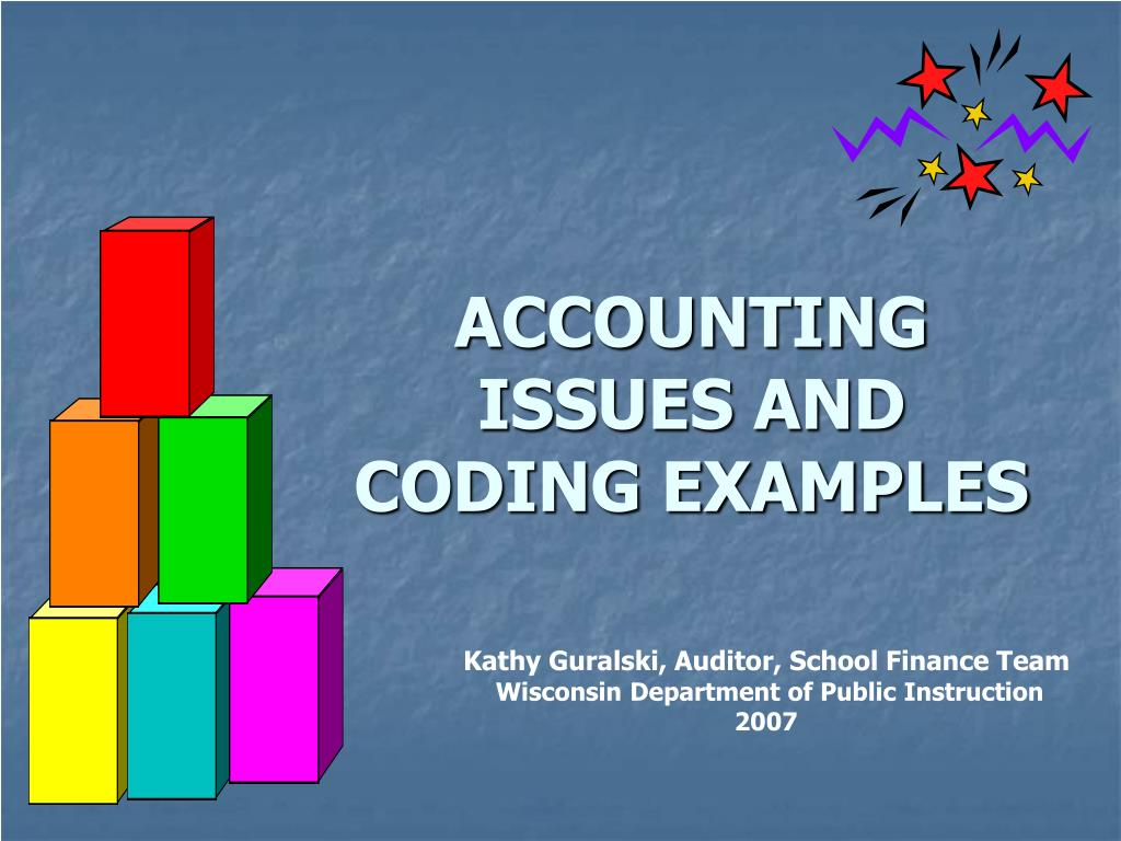 accounting issues and coding examples l.