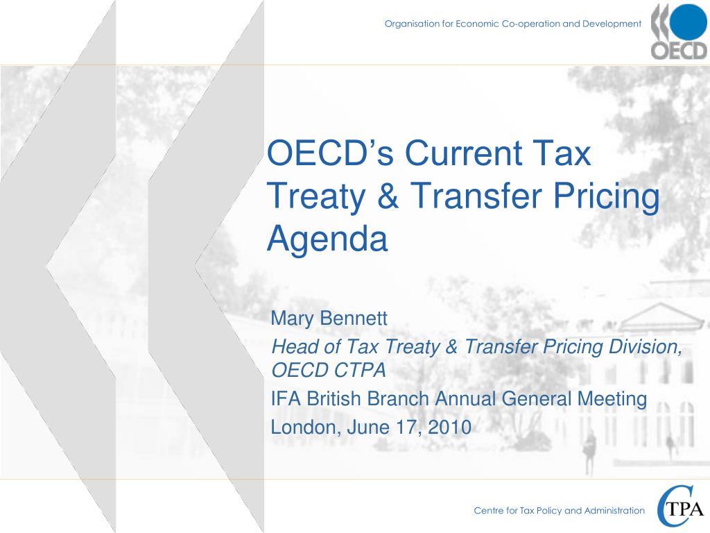 oecd s current tax treaty transfer pricing agenda l.