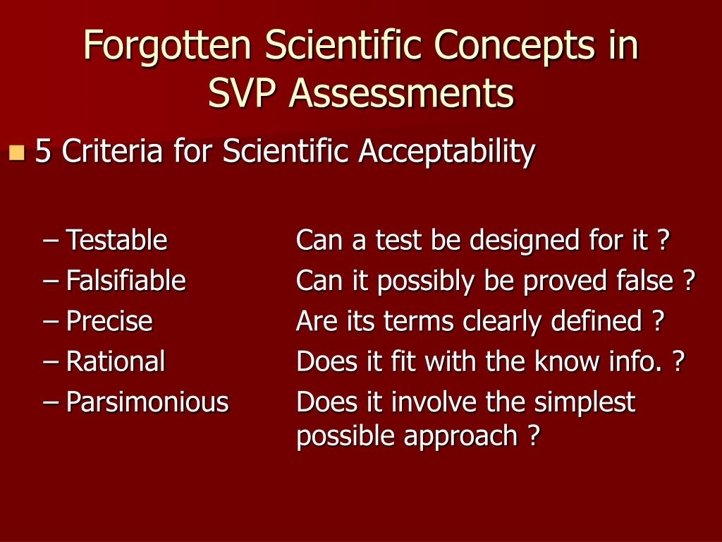 Forgotten Scientific Concepts in SVP Assessments