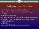 background and overview