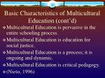 basic characteristics of multicultural education cont d