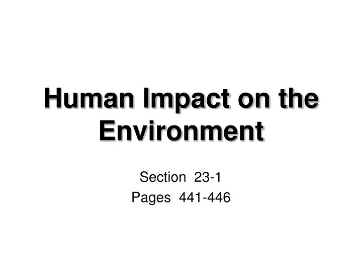 human impact on the environment n.
