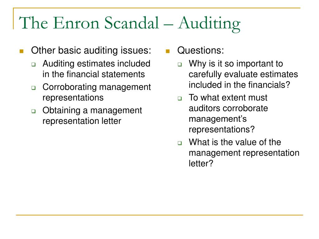 auditing issues enron case First issue is whether auditors can accurately assess the financial  for additional  non-audit work14 even in the recent enron scandal, the.