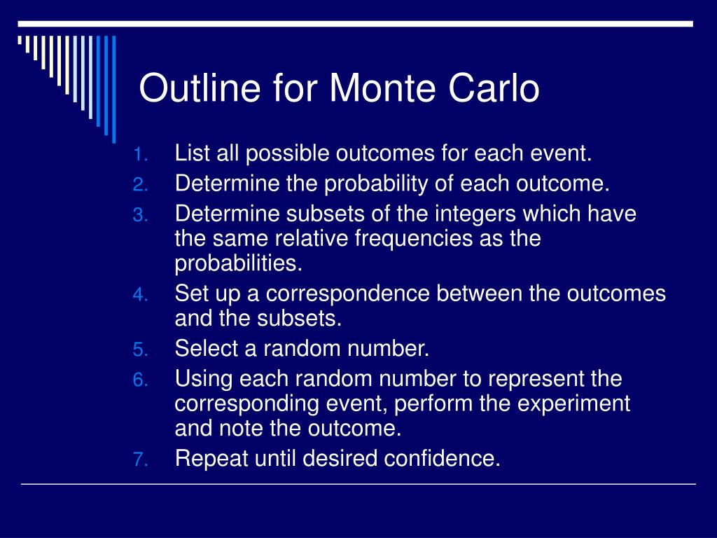 Outline for Monte Carlo