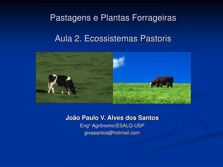 pastagens e plantas forrageiras aula 2 ecossistemas pastoris n.