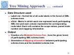 tree mining approach continued
