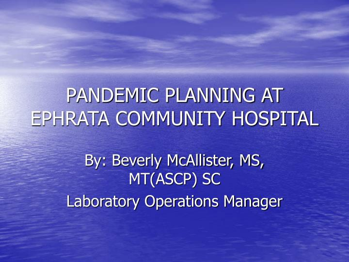 pandemic planning at ephrata community hospital n.