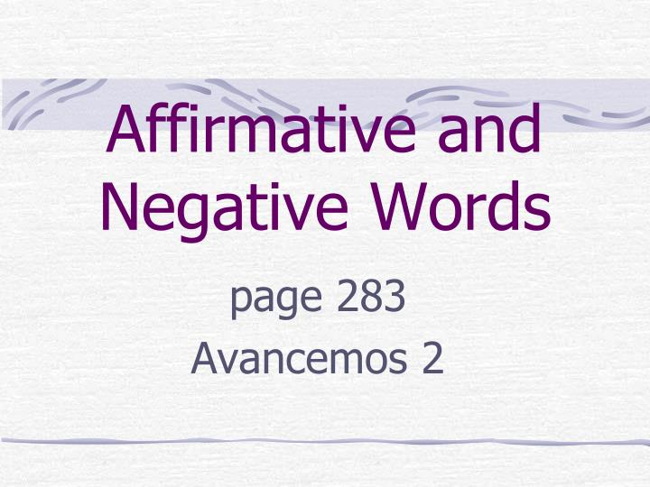 affirmative and negative words n.
