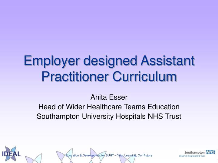 employer designed assistant practitioner curriculum n.