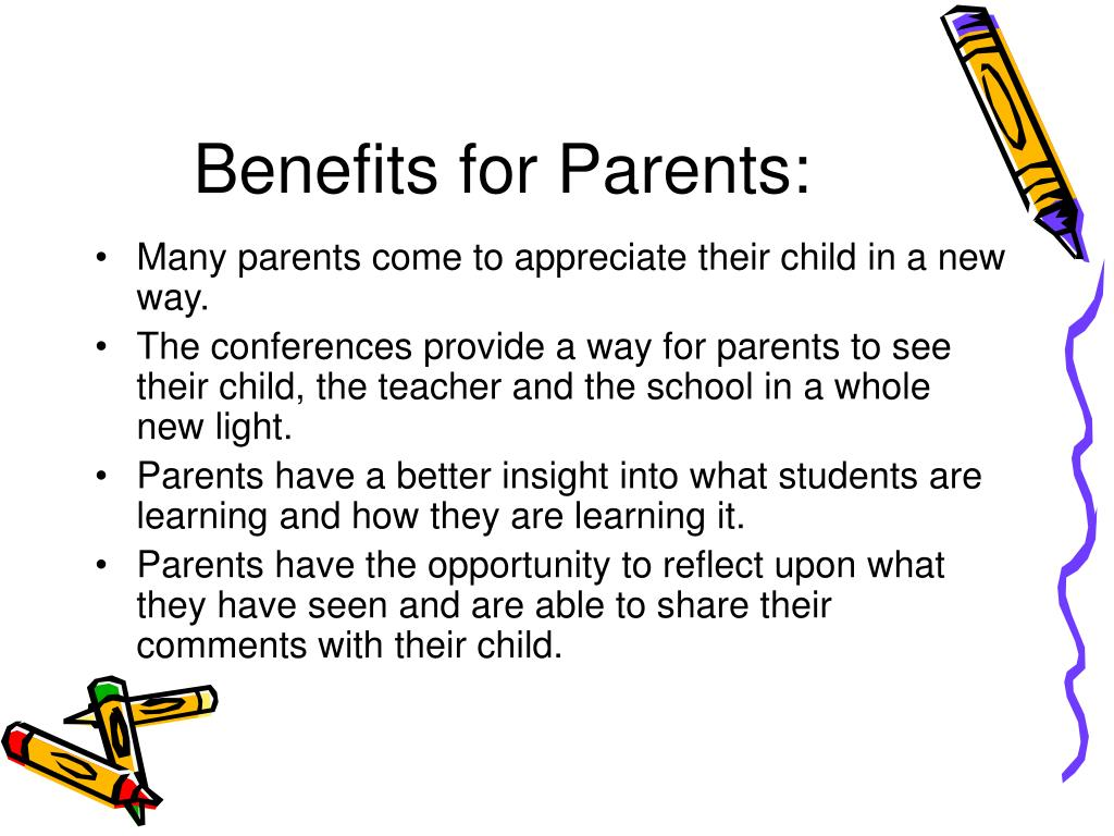 Benefits for Parents: