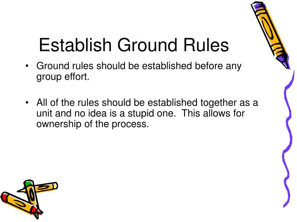 Establish Ground Rules