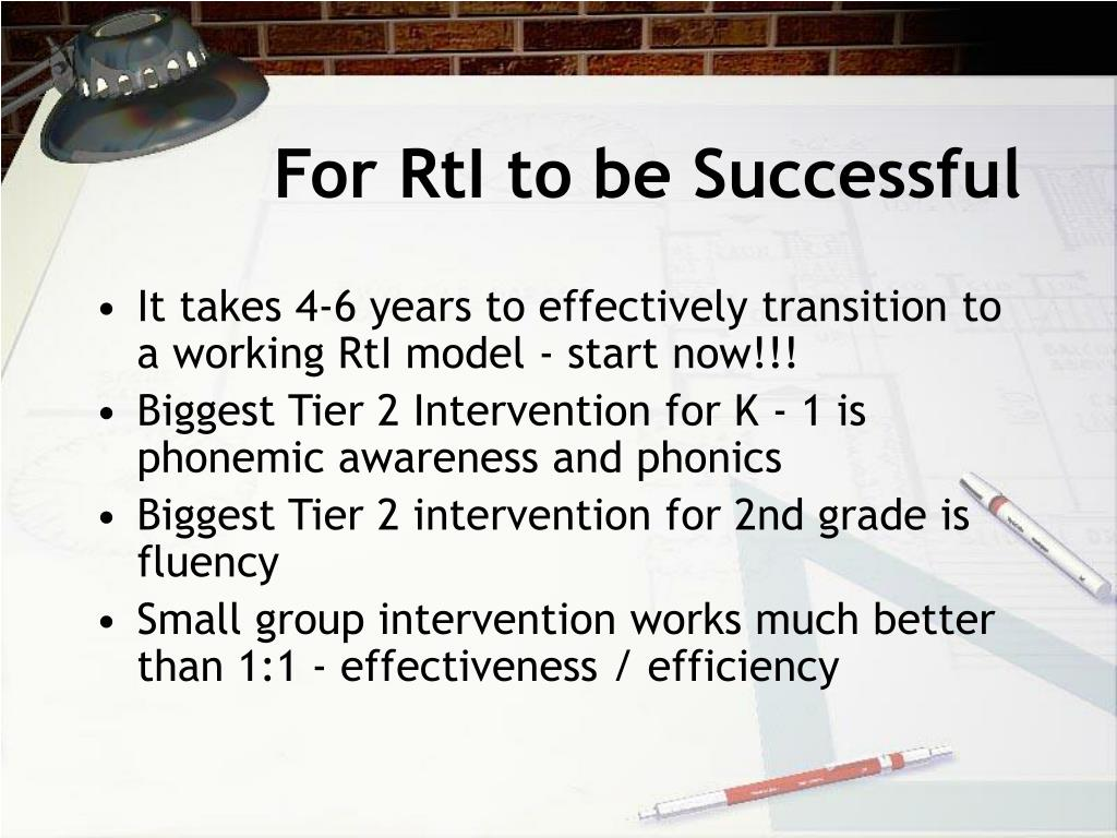 For RtI to be Successful