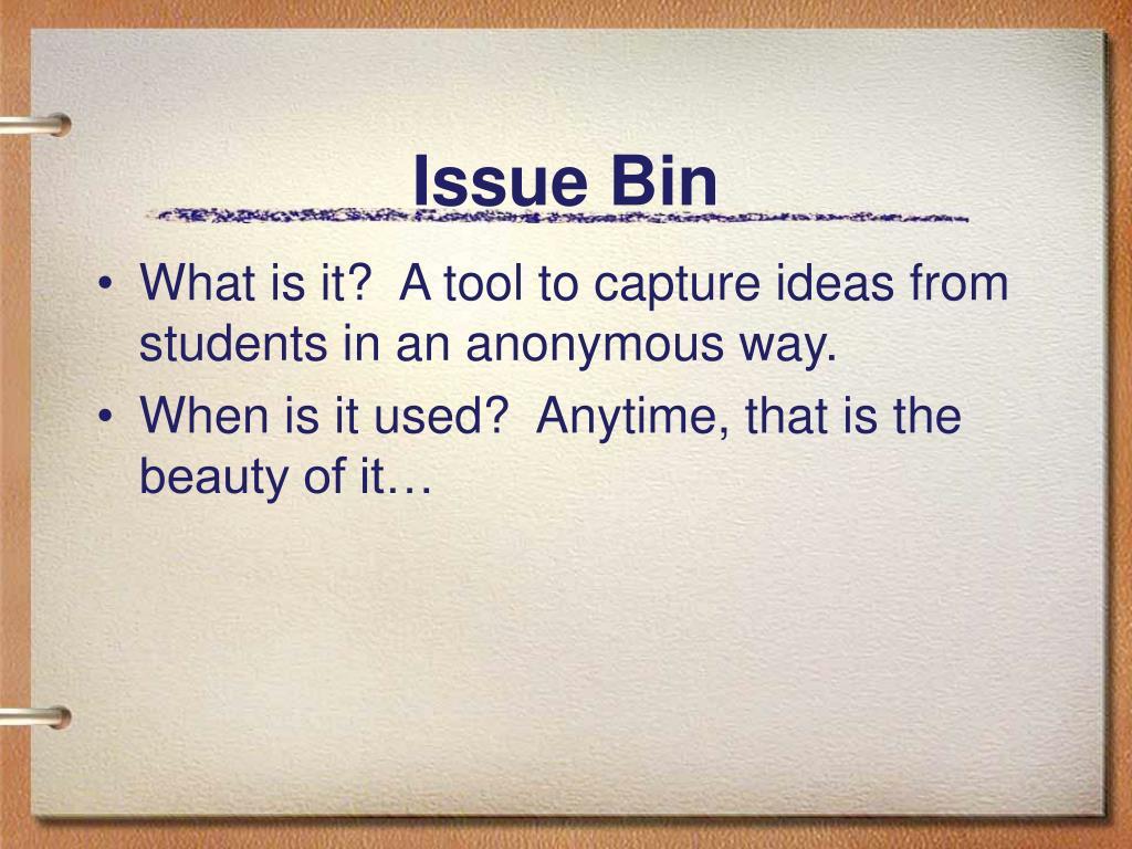 Issue Bin