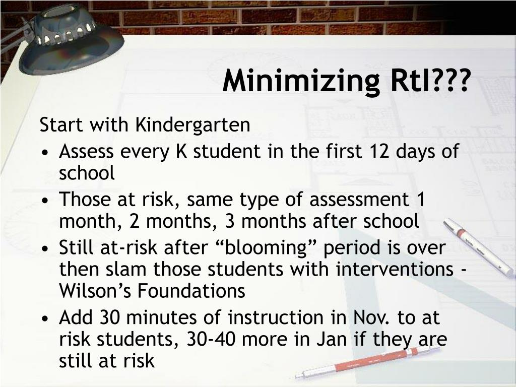 Minimizing RtI???